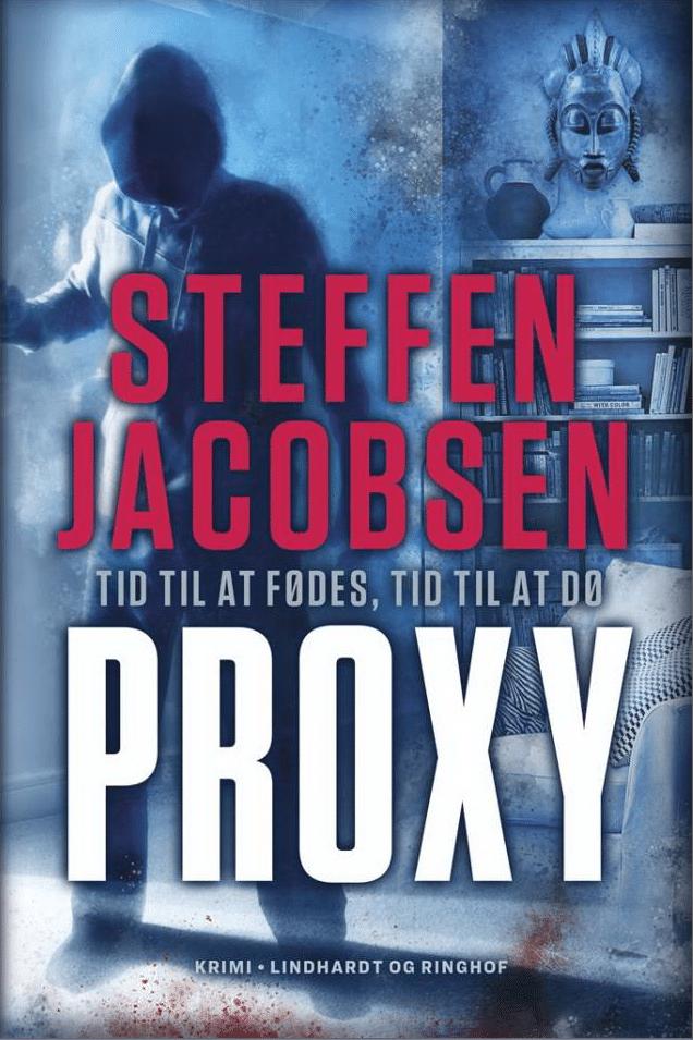 Proxy af Steffen Jacobsen, krimiserie, krimibøger, bedste bøger