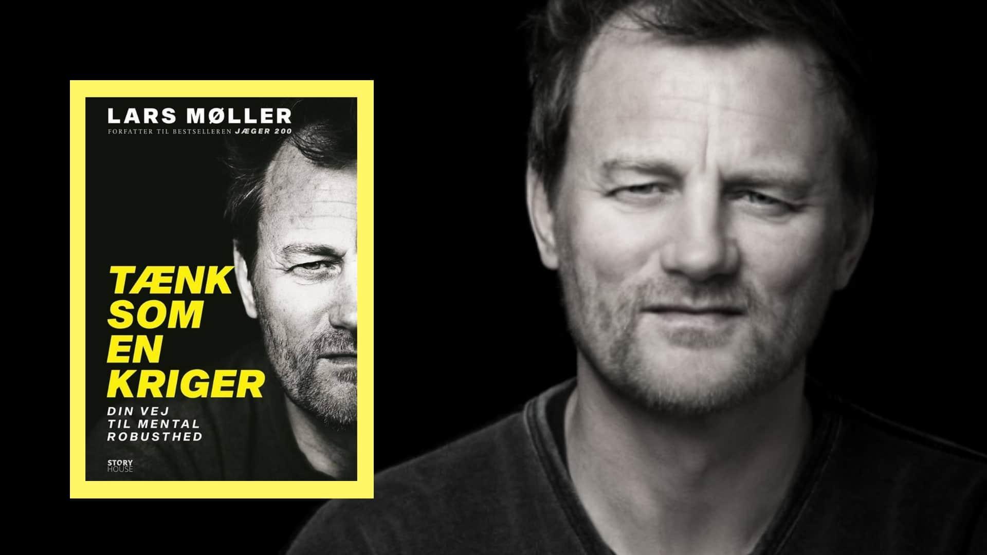 Tænk som en kriger, Lars Møller, mental robusthed