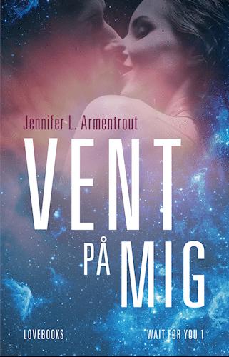 Kærlighedsbøger: Vent på mig af Jennifer L. Armentrout