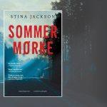 Årets svenske krimi 2018. Smuglæs i Sommermørke af Stina Jackson