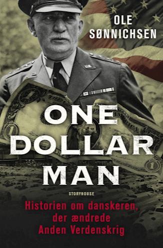 One Dollar Man, William S. Knudsen, Ole Sønnichsen, Anden Verdenskrig, historie, fagbog, fagbøger, biografi