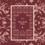 Mansfield Park. Jane Austens mest kontroversielle roman