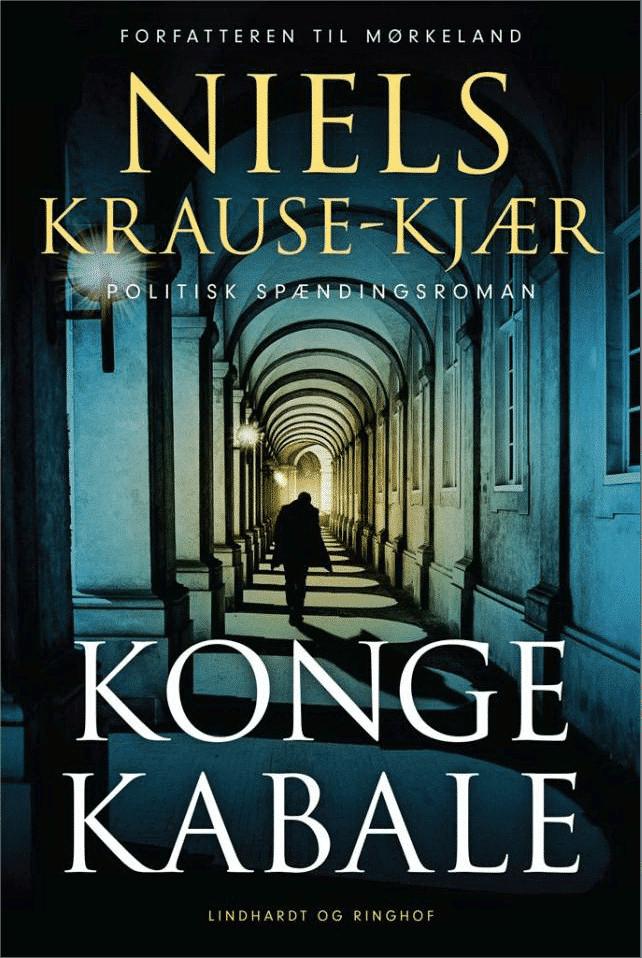 Kongekabale, Niels Krause-Kjær, krimi, politisk thriller, politisk spændingsroman,