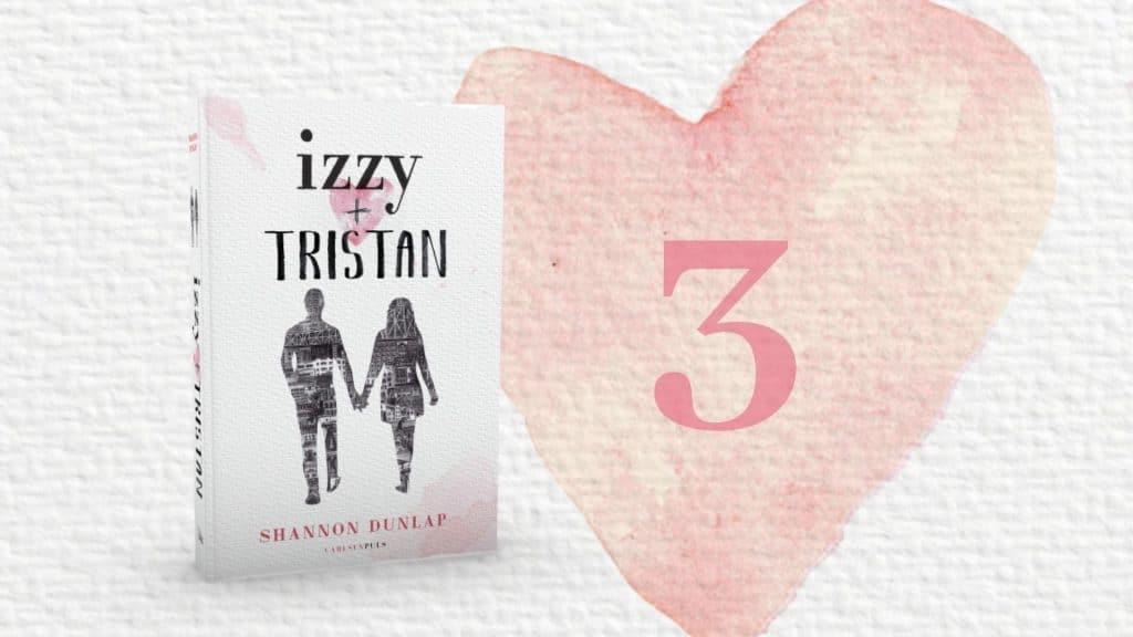Izzy + Tristan, Shannon Dunlap