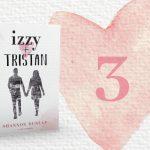 Izzy + Tristan – Kapitel 3