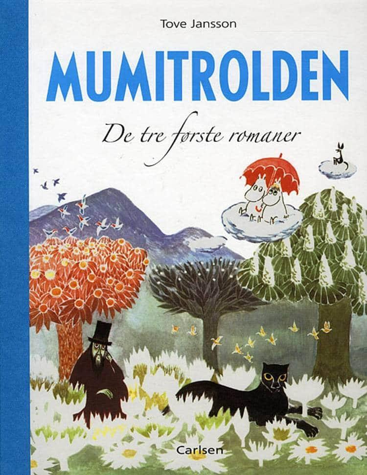 Mumitrolden, Mumidalen, De tre første romaner, mumi, Tove Jansson