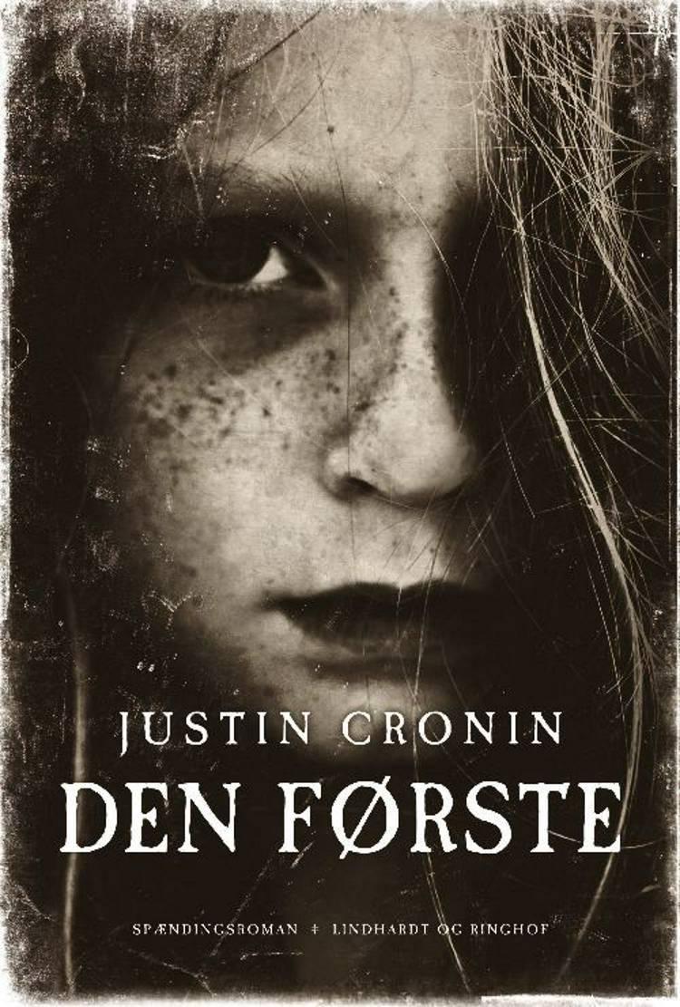 Justin Cronin, Den første, dystopi, fantasy, fantasyroman, fantasy-roman