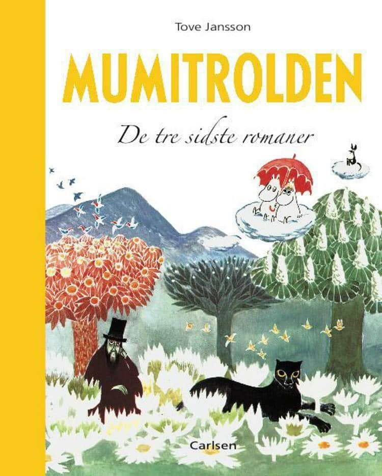 Mumitrolden, Mumidalen, De tre sidste romaner, mumi, Tove Jansson