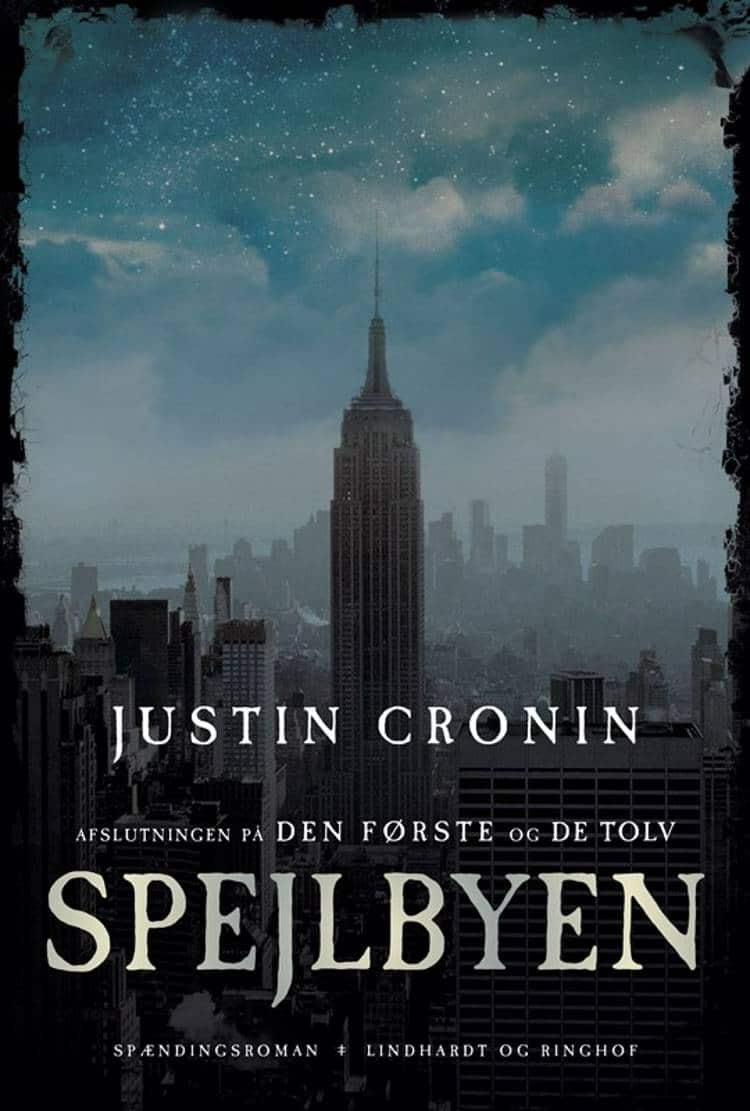 Justin Cronin, Spejlbyen, dystopi, fantasy, fantasyroman, fantasy-roman