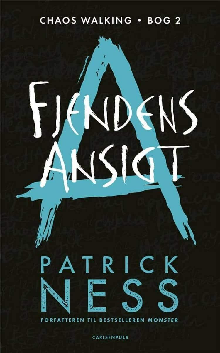 Chaos Walking, Patrick Ness, fjendens ansigt, fantasy, ungdomsbog, ungdomsbøger, YA