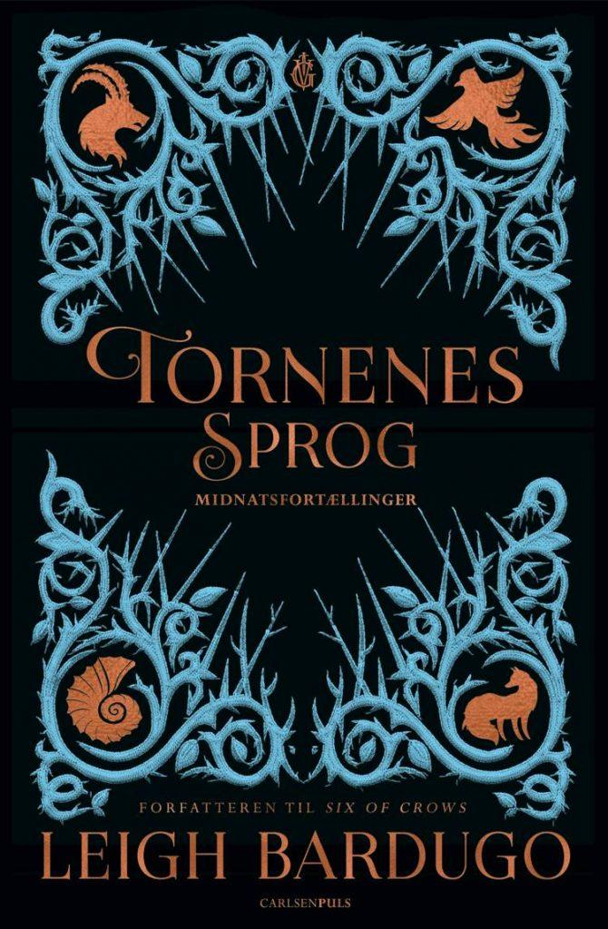 Tornenes sprog, Midnatsfortællinger, Leigh Bardugo, fantasy, fantasyroman, fantasy-roman