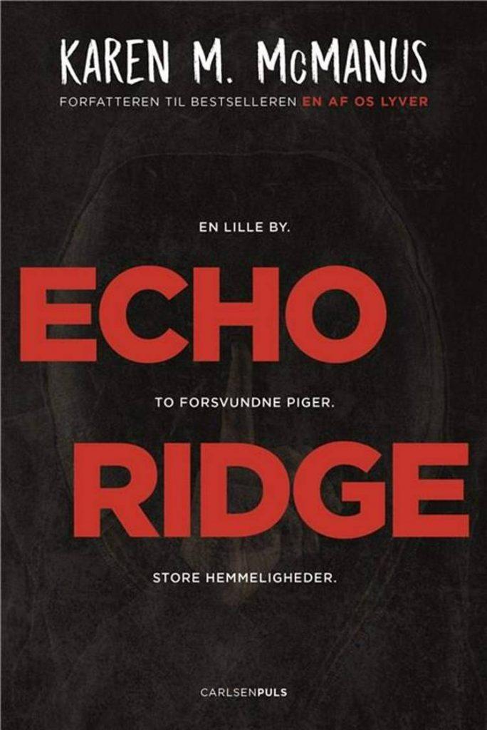 Echo Ridge, Karen M. McManus, En af os lyver, YA, spændende ungdomsbog, pageturner