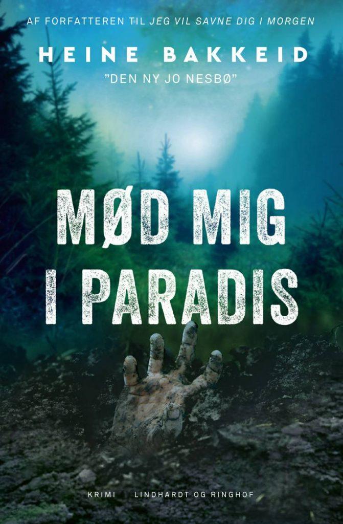 Heine Bakkeid, Mød mig i paradis, norsk krimi, skandinavisk krimi, Thorkild Aske,