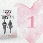 Izzy + Tristan – Kapitel 1