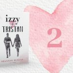 Izzy + Tristan – Kapitel 2