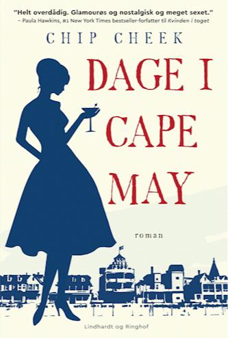 Chip Cheek, Dage i Cape May