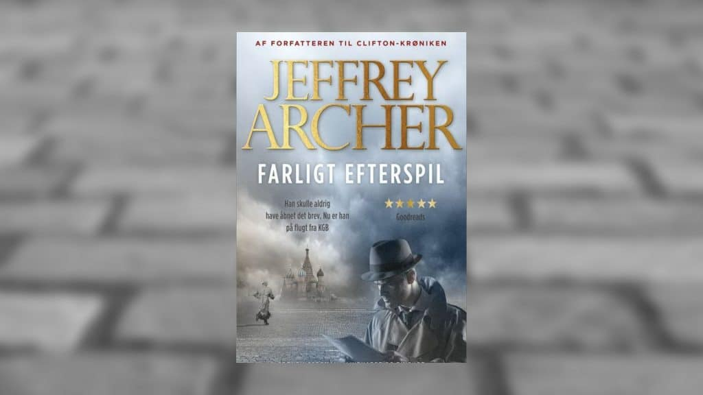 Farligt efterspil af Jeffrey Archer