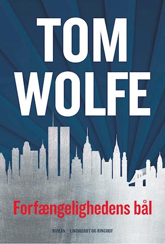 Forfængelighedens bål af Tom Wolfe