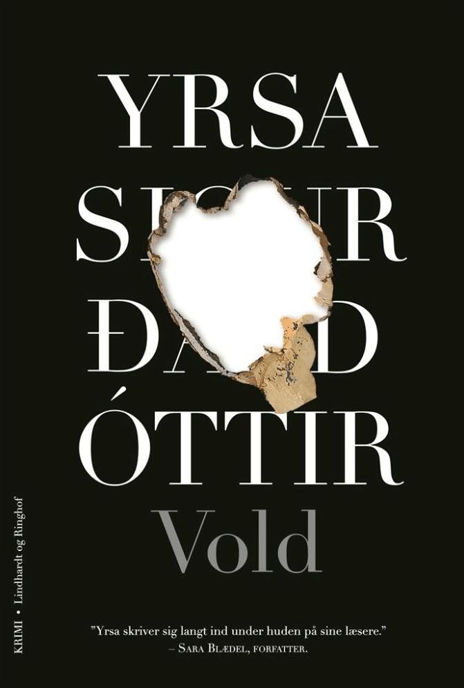 Yrsa sigurðardóttir, Vold, Huldar og Freyja, krimi, islandsk krimi, nordisk krimi,