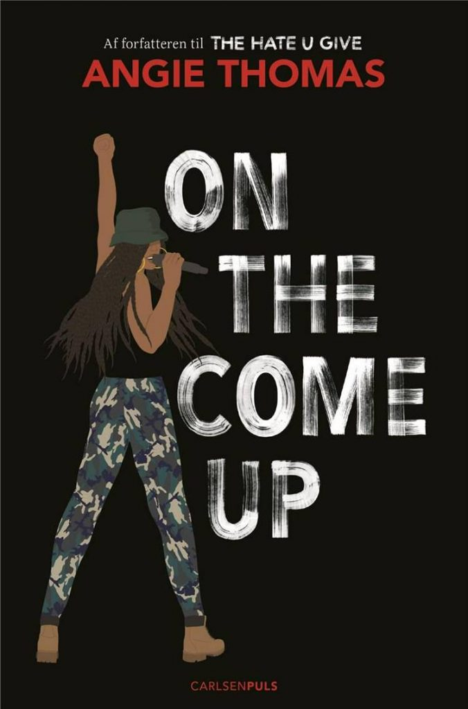 On the come up, Angie Thomas, YA, young adult, ungdomsroman, ungdomsbog