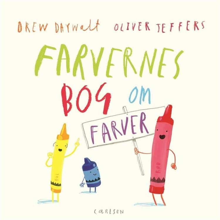 Farvernes bog om farver, Oliver Jeffers, Drew Daywalt, billedbog, billedbøger,