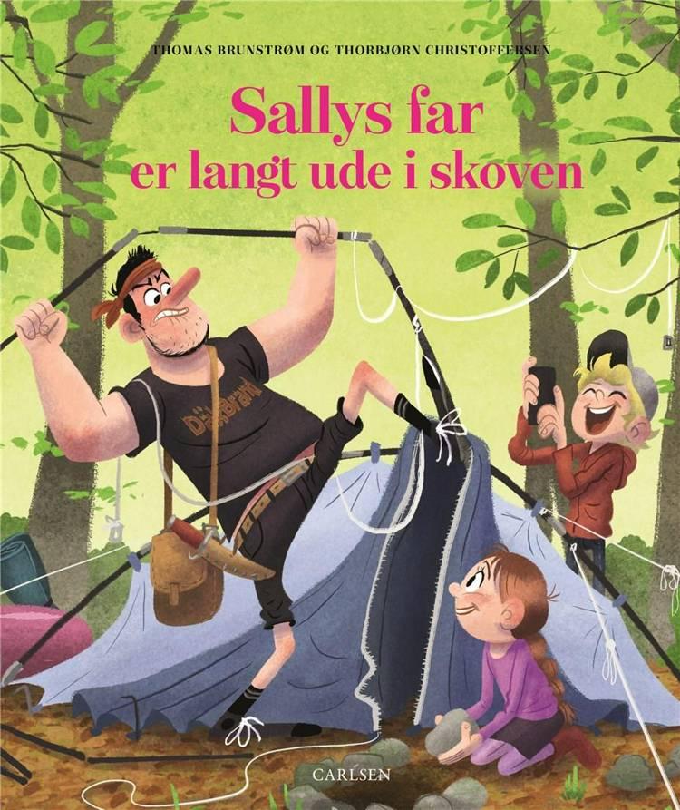 Sallys far, Thomas Brunstrøm, Thorbjørn Christoffersen, Sallys far er langt ude i skoven, sjove børnebøger, sjov børnebog,