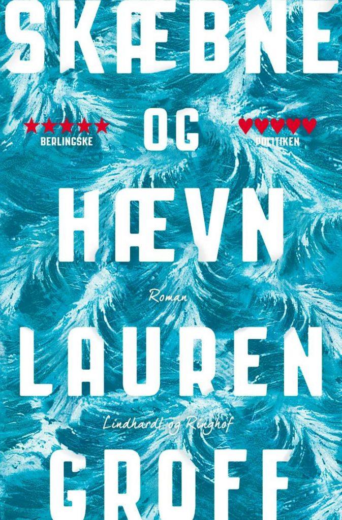Skæbne og hævn, Lauren Groff, roman, skønlitteratur, amerikansk roman