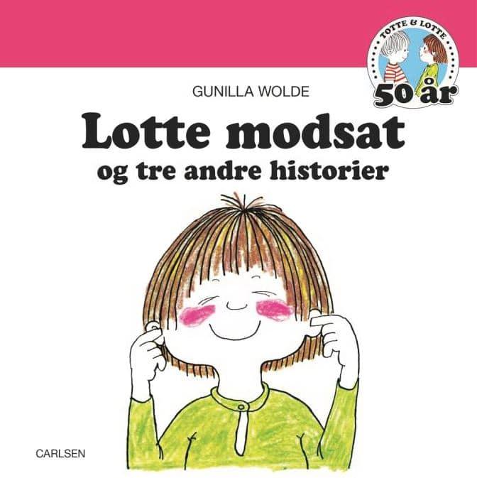 Lotte modsat, Gunilla Wolde, Totte og Lotte, billedbog, billedbøger