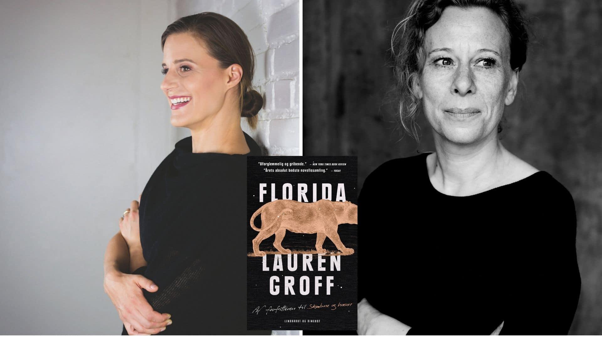 Lauren Groff, Lotte Kirkeby Hansen, Florida, Skæbne og hævn