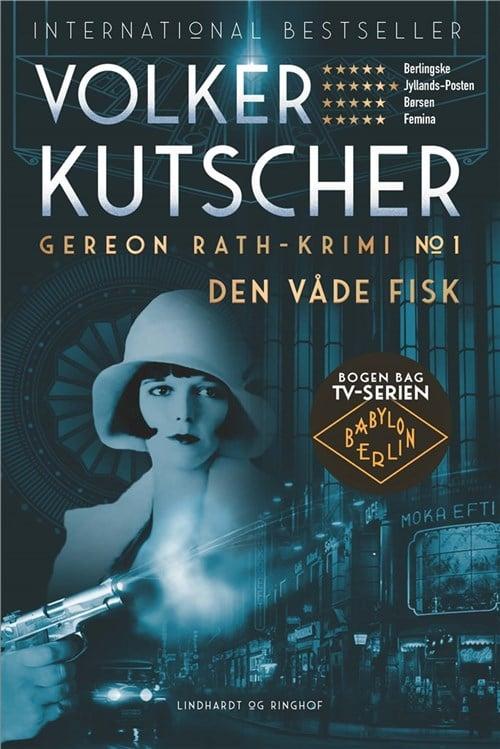Bøger på over 500 sider: Den våde fisk af Volker Kutscher