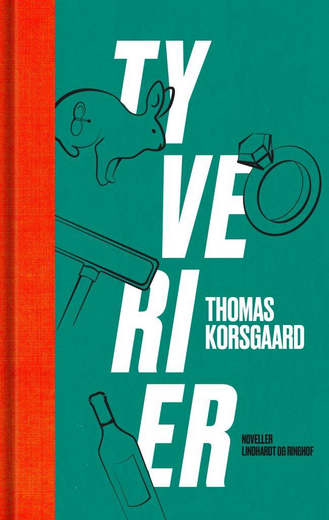 Tyverier af Thomas Korsgaard, bedste bøger