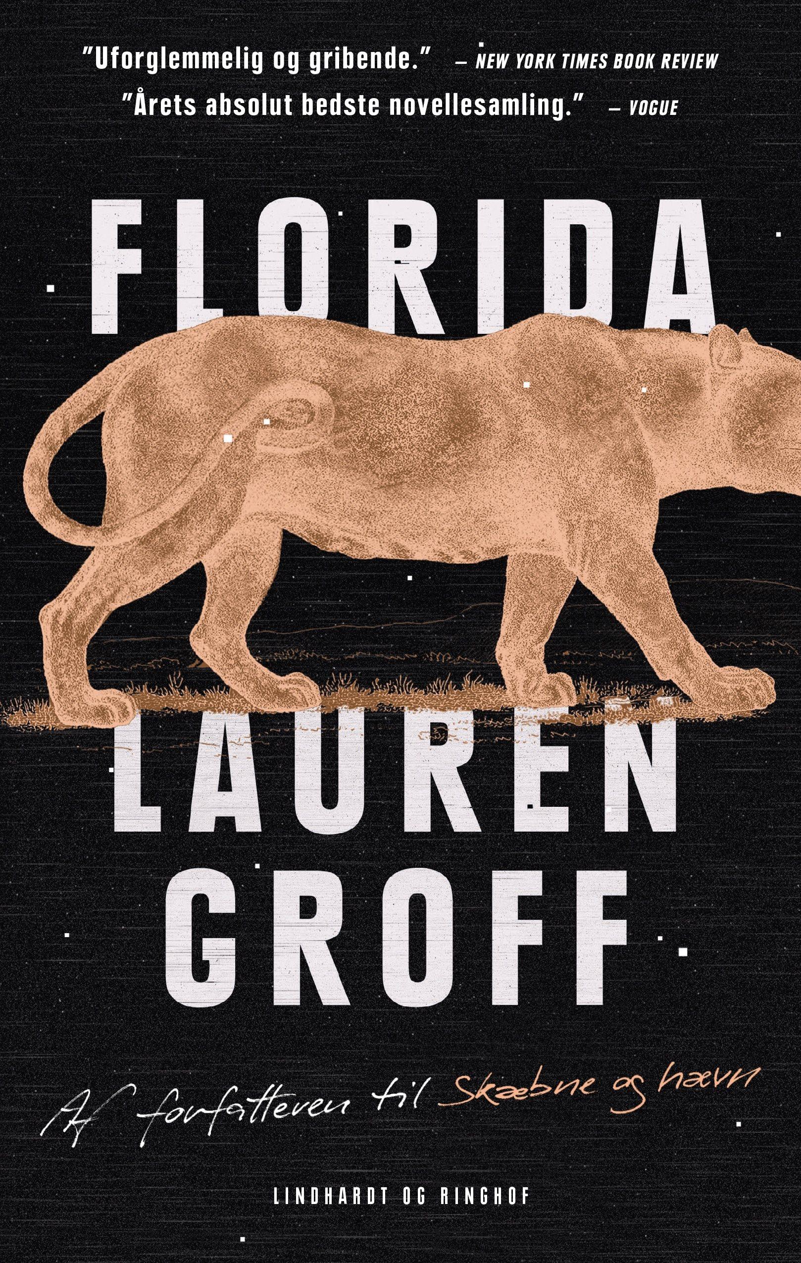 Lauren Groff, Florida, bøger med et dyr i titlen eller på forsiden
