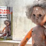 Læs uddrag fra bogen Bøn for Tjernobyl, som HBO-serien Chernobyl har hentet inspiration fra