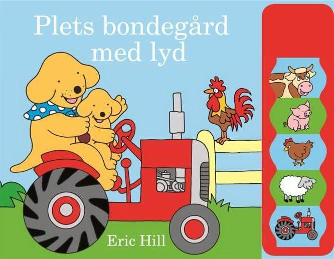 Plets bondegård med lyd, Eric Hill, plet, hund, børnebog, børnebøger,