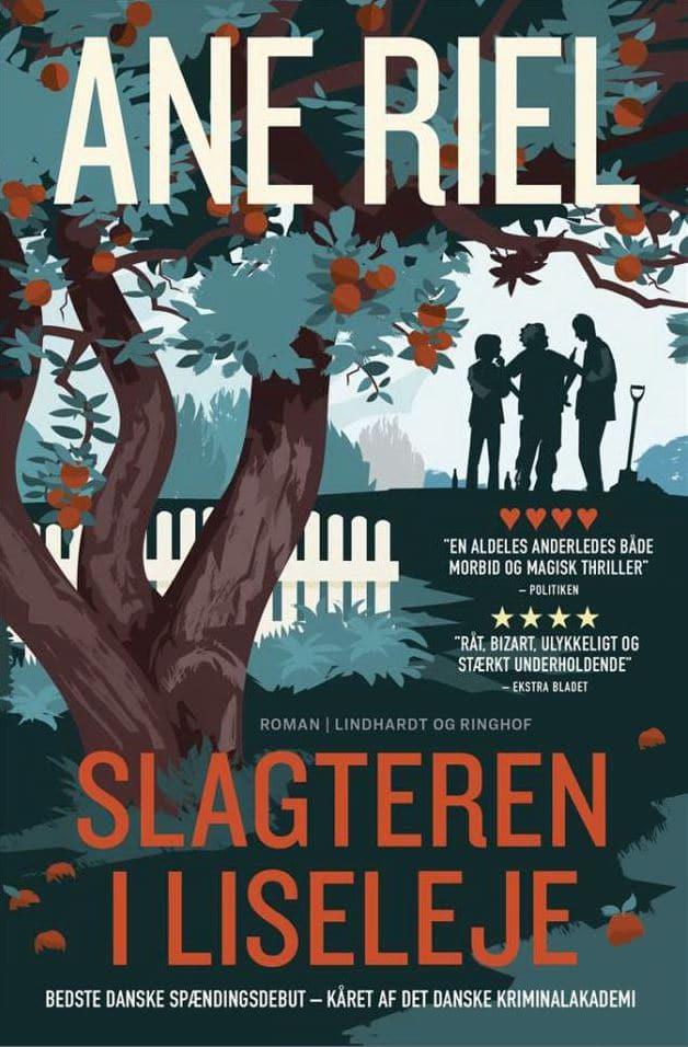 Ane Riel, Slagteren i liseleje, idyl noir, krimi, dansk krimi, dansk roman, skønlitteratur