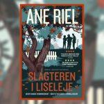 Grum idyl noir i nordsjællandsk badeby. Start din læsning af Ane Riels Slagteren i Liseleje her