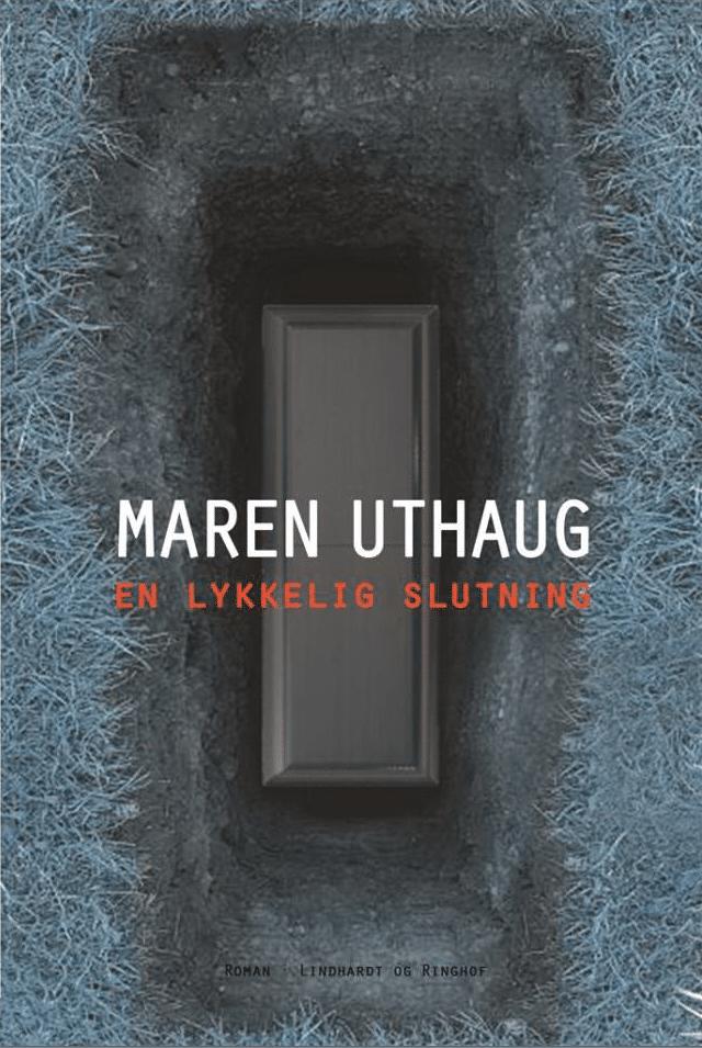 En lykkelig slutning af Maren Uthaug - efterårslæsning, bedste bøger