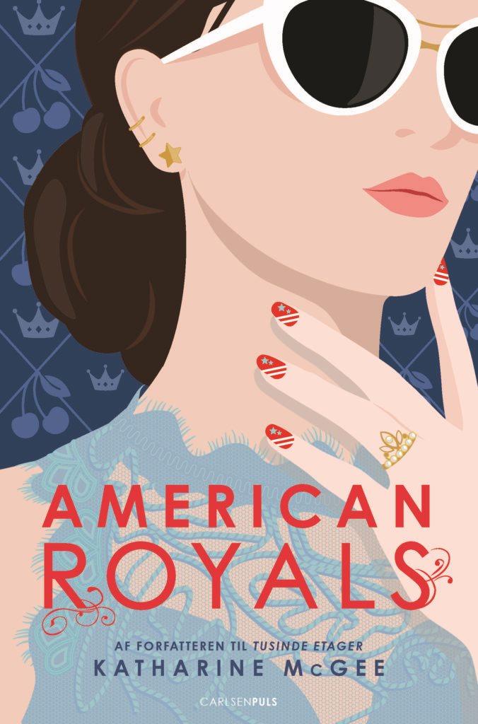 american royals, katharine mcgee, ya, young adult, ungdomsbog, ungdomsbøger, ya-bøger