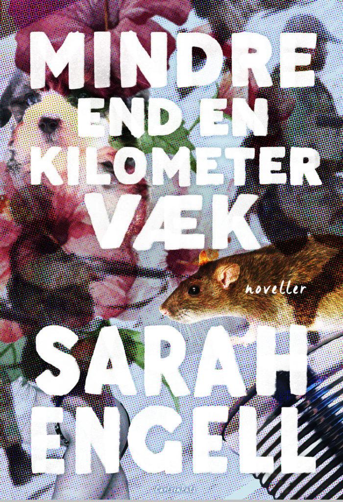 mindre end en kilometer æk, sarah engell, noveller, ya, young adult, ungdomsbog, ungdomsbøger, læsning, bog, bøger, ya-bøger