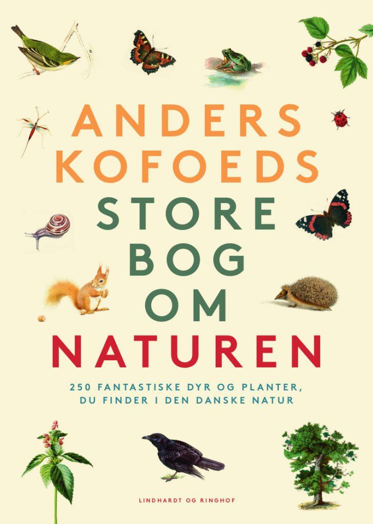 Anders Kofoed, Anders Kofoeds store bog om naturen