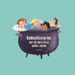 Gakkede godnathistorier med grinegaranti! Læs en historie fra Grydeklar