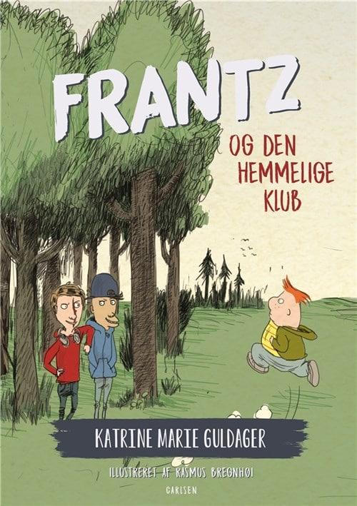 Frantz og den hemmelige klub, frantz-bøgerne