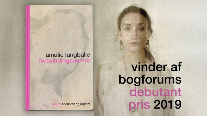 Amalie Langballe, forsvindingsnumre, debutant, debutroman, bogforums debutantpris, bogforums debutantpris 2019, debutantpris