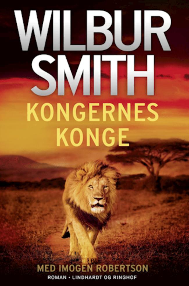 Kongernes konge Wilbur Smith