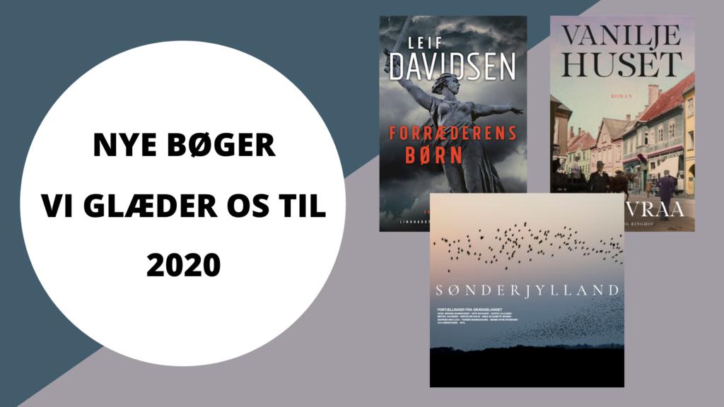 NYE BØGER VI GLÆDER OS TIL 2020-2