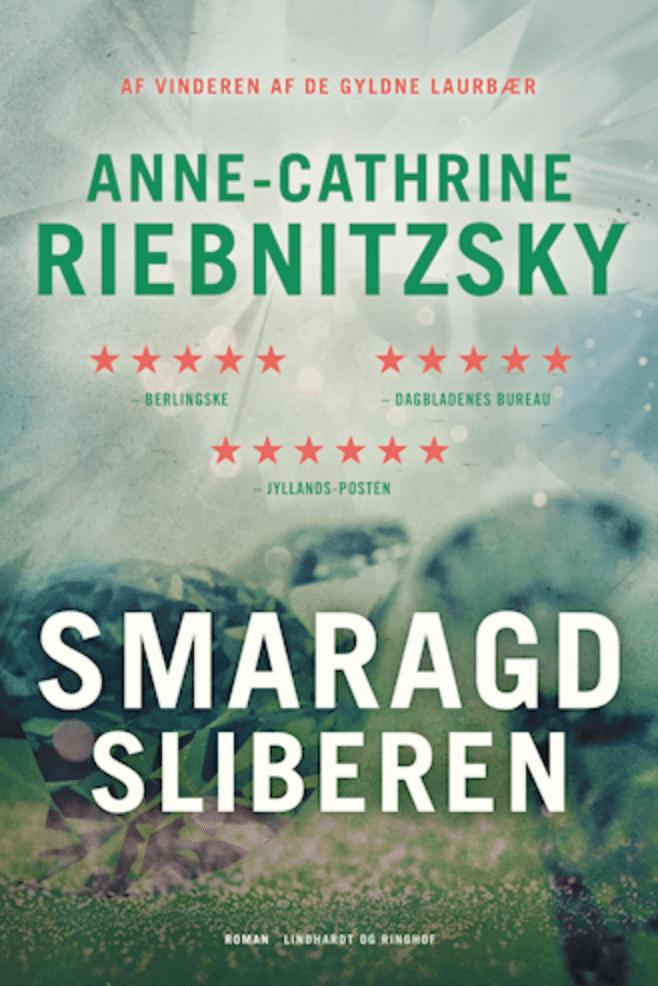 Samaragdsliberen Anne-Cathrine Riebnitzsky