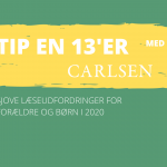 Tip en 13'er! Sjove læseudfordringer for forældre og børn i 2020