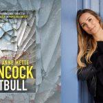 Prisvindende Anne Mette Hancock udgiver nu 3. bog. Smuglæs i Pitbull