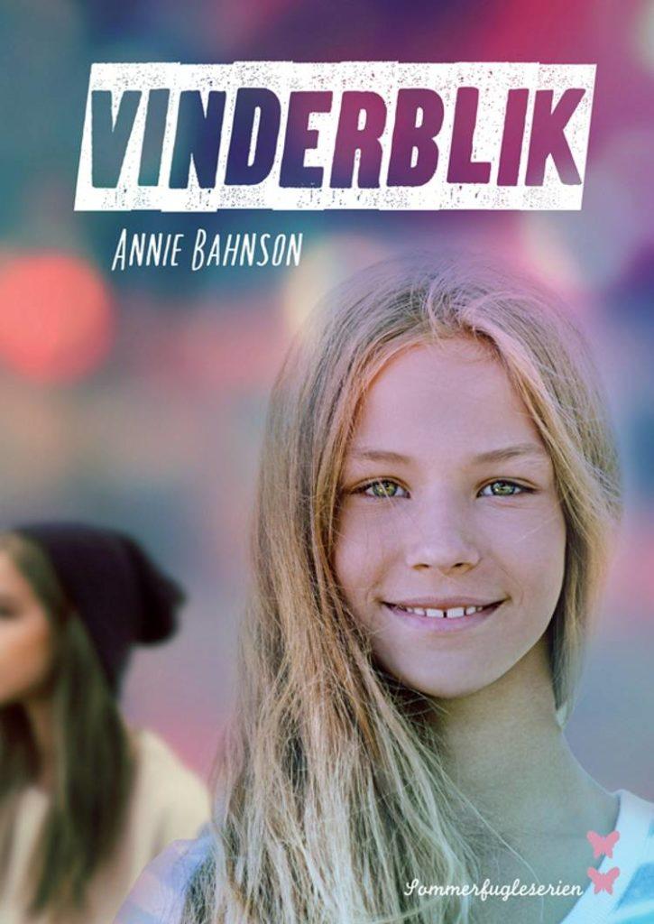 Vinderblik, Annie Bahnson, sommerfugleserien, pigebøger, bøger til piger, bøger til tweens