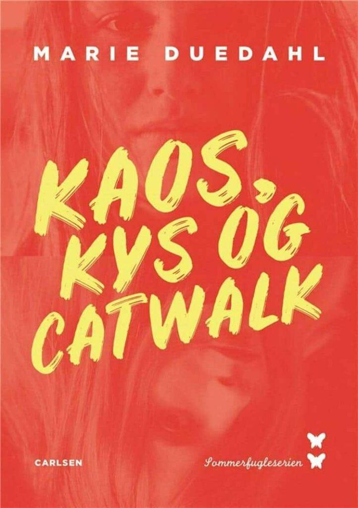 Kaos kys og catwalk, Marie Duedahl, bøger til tweens, bøger til piger, pigebog, pigebøger, sommerfugleserien
